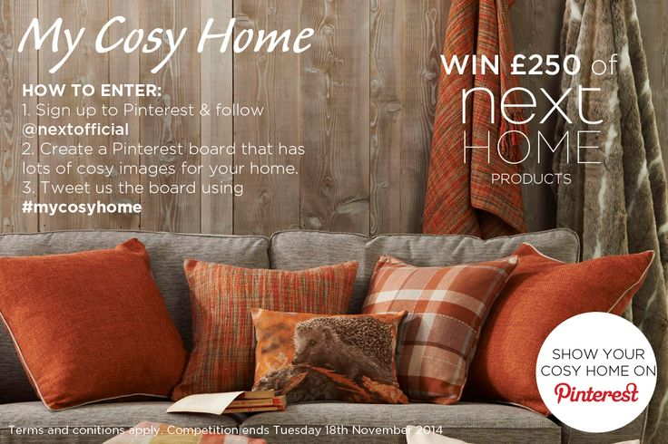 My Cosy Home - A Next competition on Pinterest