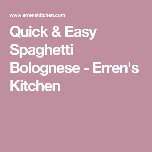 Quick & Easy Spaghetti Bolognese - Erren's Kitchen