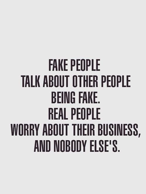 "If this ain't the damn truth I don't know WHAT is....same goes for people who ALWAYS say they keep it ""real"""