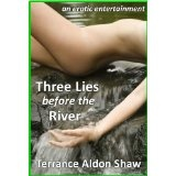 Three Lies Before the River: An Erotic Entertainment (Kindle Edition)  #Nokia