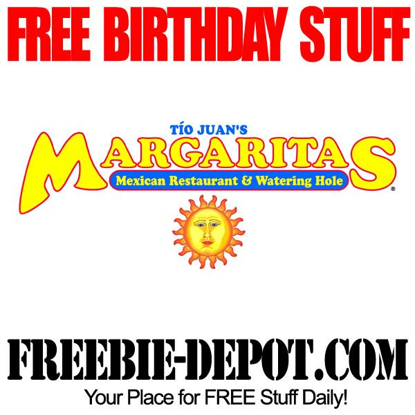BIRTHDAY FREEBIE – Margaritas Mexican Restaurant - FREE BDay $10 Reward