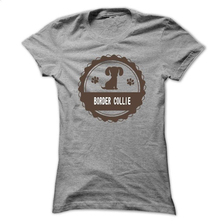 Border Collie Dog Cool Shirt T Shirts, Hoodies, Sweatshirts - #cool t shirts #college hoodies. GET YOURS => https://www.sunfrog.com/Pets/Border-Collie-Dog-Cool-Shirt.html?id=60505