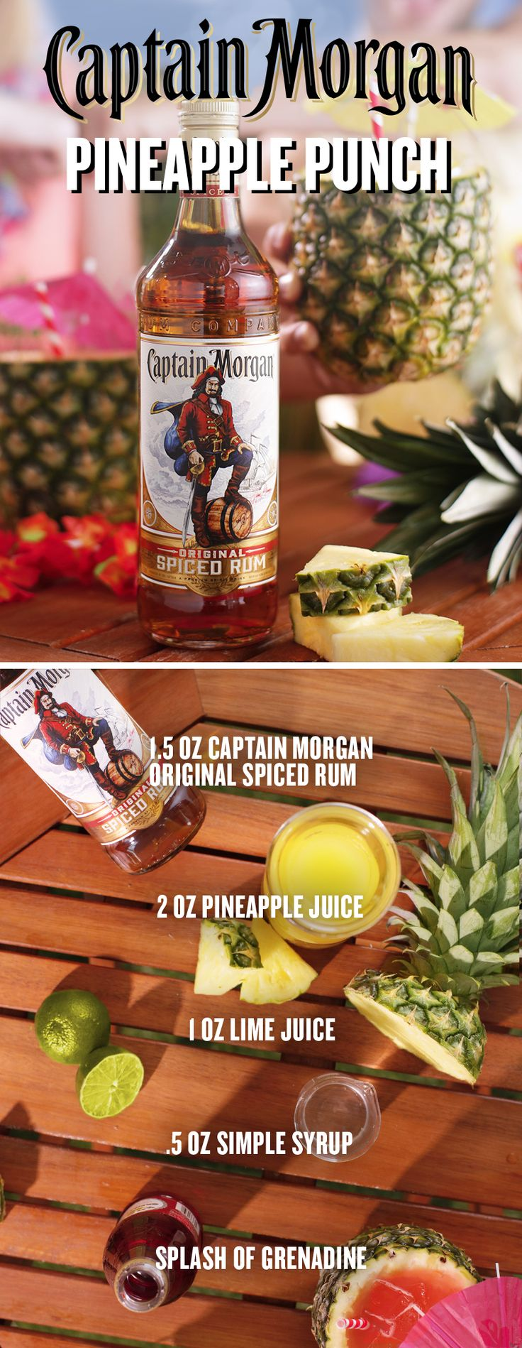 Summer like a Captain by packing a punch in a pineapple. To mix up a Pineapple Punch, add 1.5 oz Captain Morgan Original Spiced Rum, 2 oz pineapple juice, .5 oz simple syrup, and 1 oz lime juice in a mixing glass with ice (splash of grenadine optional). Shake hard and strain over fresh ice. Garnish with a pineapple cube and cilantro sprig pint, Captain.