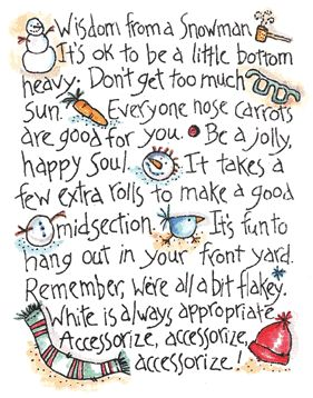 Inky Antics - Wood Mounted - Snowman Wisdom  **saw this pinned via @Cynthia Stevens Bannon but found it to be a stamp. It made me laugh!