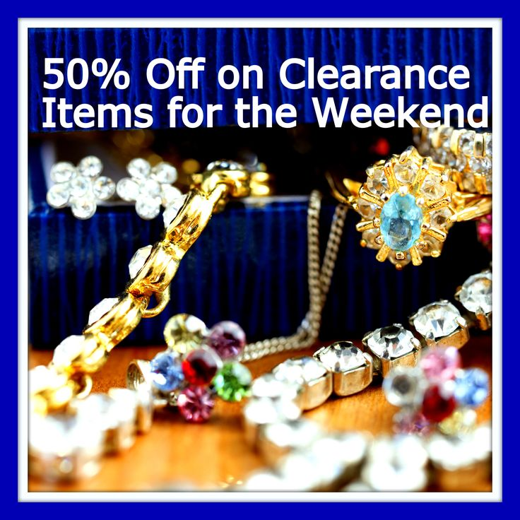 www.CCCsVintageJewelry.com is now having a 50% off sale on our CLEARANCE ITEMS. There are close to 300 items available. We combine shipping. Come and check it out what is available - we have great gift items.  Make sure you don't miss out.