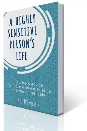 """A Highly Sensitive Person's Life"" book: learn to better accept yourself as an HSP in this entertaining & honest highly sensitive person book!"