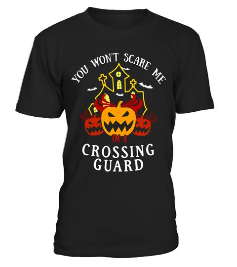 """# You Won't Scare Me I'm Crossing Guard Tee .  Special Offer, not available in shops      Comes in a variety of styles and colours      Buy yours now before it is too late!      Secured payment via Visa / Mastercard / Amex / PayPal      How to place an order            Choose the model from the drop-down menu      Click on """"Buy it now""""      Choose the size and the quantity      Add your delivery address and bank details      And that's it!      Tags: HIGH QUALITY Halloween Costume T-Shirt…"""