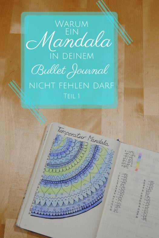 warum ein Mandala in deinem Bullet Journal nicht fehlen darf - Temperaturmandala und Stimmungsmandala