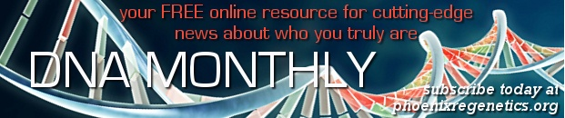 """DNA MONTHLY (VOL. 9, NO. 2). Your FREE online resource for cutting-edge news about who you truly are has been helping readers heal and transform their lives for nine years! Our current issue features """"The Universe Is a Grand Simulation Created by an Intelligent Designer,"""" """"Making a Living vs. Making a Life: How Our Past Can Help Create a Conscious Future,"""" """"The Eleven Biggest Lies of Mainstream Nutrition,"""" and """"Ten Scientific Dogmas that Should be Questioned to Support Our Evolution."""""""