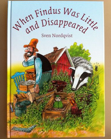 Sven Nordqvist: When Findus was Little and Disappeared – Tales for Tadpoles