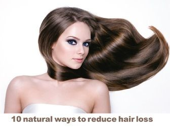 10 natural ways to reduce hair loss