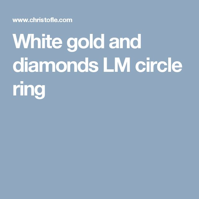 White gold and diamonds LM circle ring