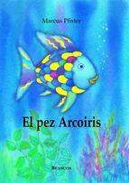 Pez Arco Iris. http://consejosmaminovata.blogspot.com.es/search/label/Libros