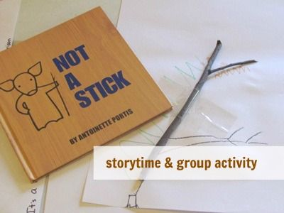 """Not a Stick"" and activities!"