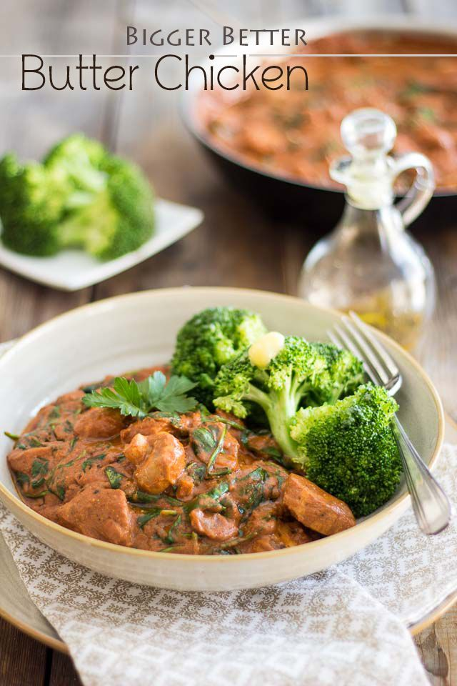 Bigger Better Paleo Butter Chicken | Thehealthyfoodie.com