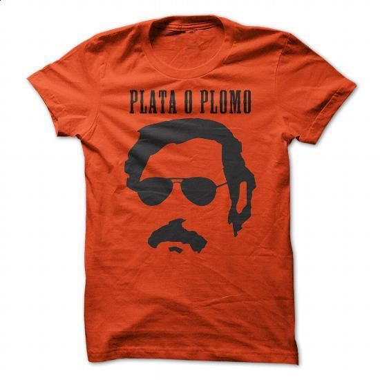 Plata o Plomo - Pablo Escobar Tshirt (orange) - #short sleeve sweatshirt #mens t shirt. ORDER NOW => https://www.sunfrog.com/LifeStyle/Plata-o-Plomo--Pablo-Escobar-Tshirt-orange.html?id=60505
