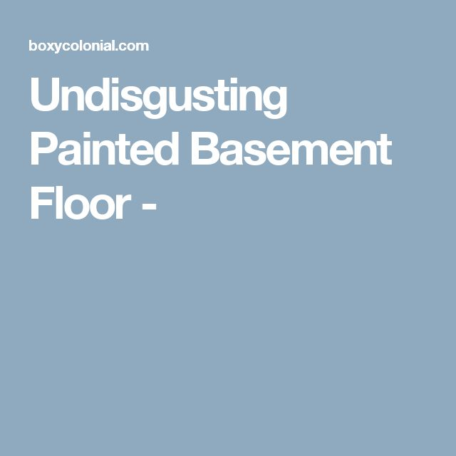 1000 Images About Heated Basement Floor On Pinterest: 1000+ Ideas About Painted Basement Floors On Pinterest