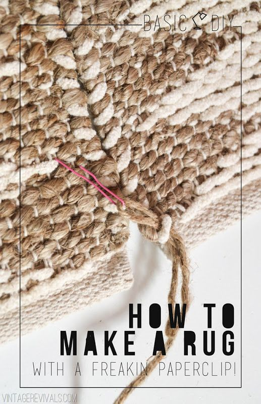 Basic DIY: How To Make A Rug With A Paperclip