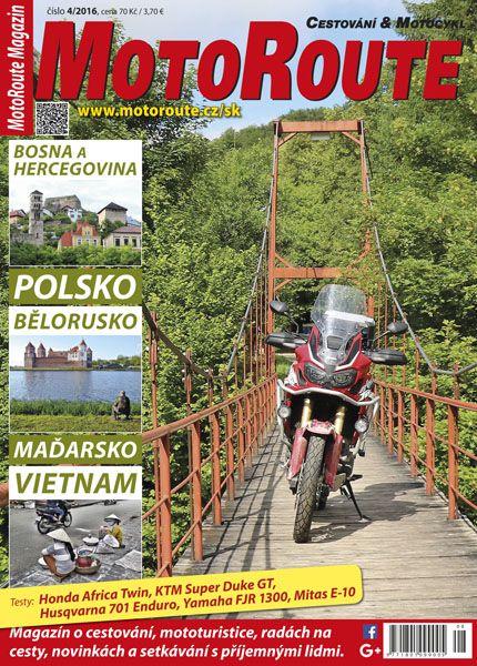 MotoRoute Magazin Nr. 4/2016; Read online: https://www.alza.cz/media/motoroute-magazin-4-2016-d4395733.htm