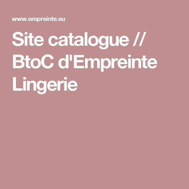 Site catalogue // BtoC d'Empreinte Lingerie