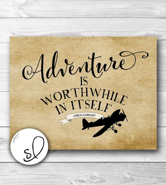 Adventure Quote, Printable Typography, Inspirational Quote, Amelia Earhart Quote, Adventure Is Worthwhile on Etsy, $5.00