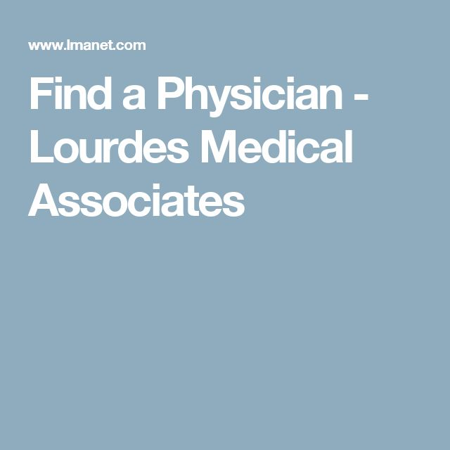 Find a Physician - Lourdes Medical Associates