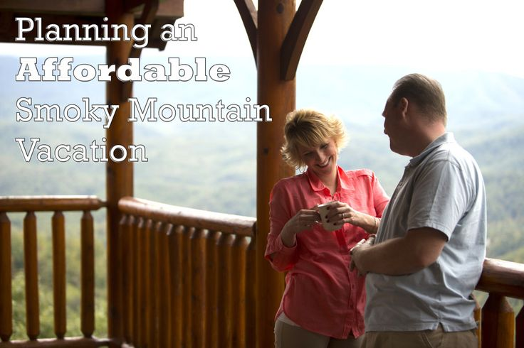 How to plan an affordable Smoky Mountain Vacation #budget #travel #Gatlinburg