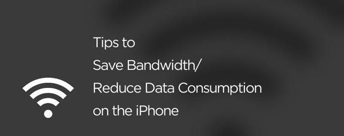 How to Save/Conserve Data On the iPhone [Bandwidth Saving Tips]