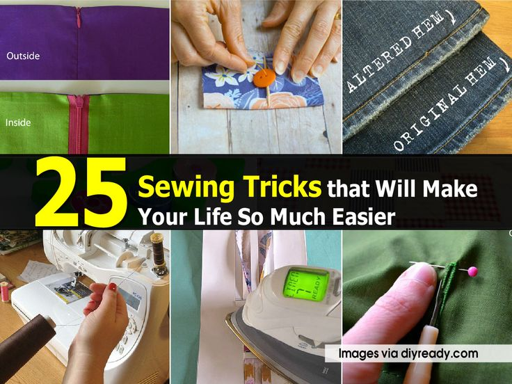 25 Sewing Tricks that Will Make Your Life So Much Easier