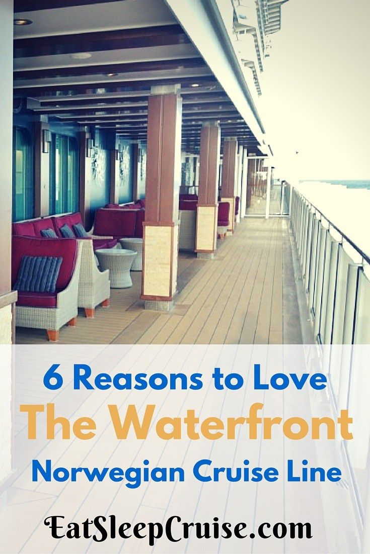 Why we love the Waterfront on Norwegian Cruise Line