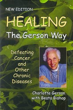 Healing The Gerson Way is a comprehensive and thorough book outlining most, if not all, information a patient requires to utilize the Gerson Therapy.