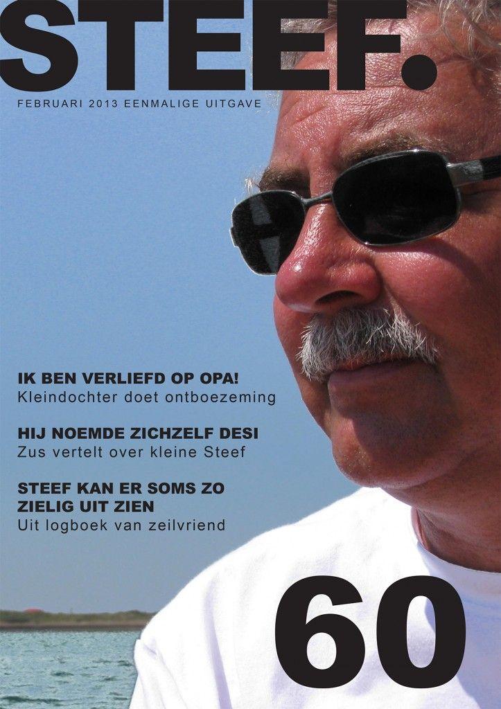 Magazine gemaakt voor 60ste verjaardag, hier te bekijken: http://issuu.com/willemijnstaal/docs/steef