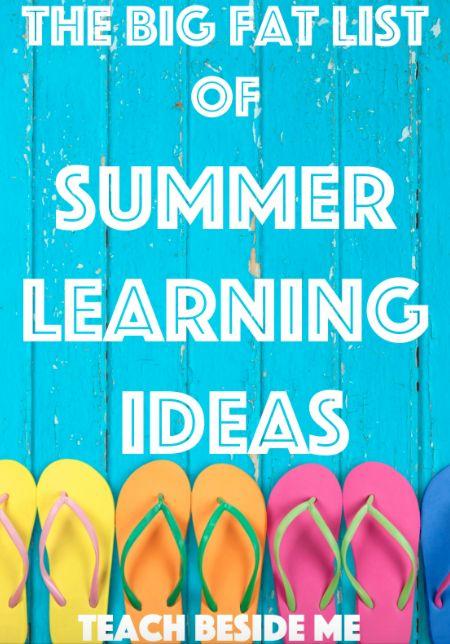 Big List of Summer Learning Ideas