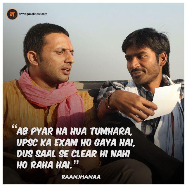 """Ab pyar na hua tumhara, UPSC ka exam ho gaya hai, dus saal se clear hi nahi ho raha hai."" - Raanjhanaa #GazabPost #Bollywood #Dialogues #Raanjhanaa"