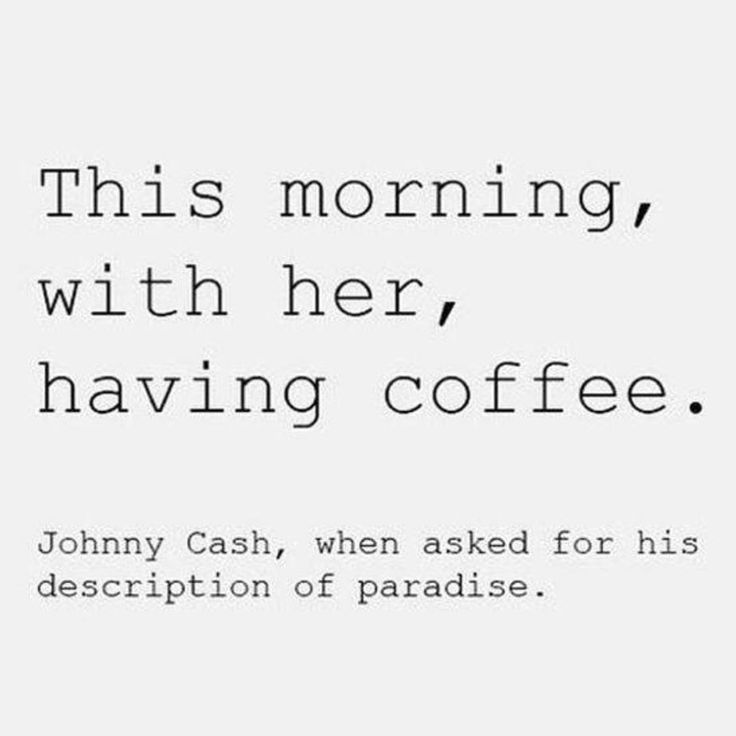 oh, now, this could make me cry. heaven in its most simple form, just sitting with the one you adore having coffee....
