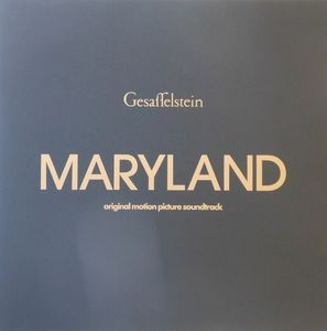 Gesaffelstein - Maryland (Original Motion Picture Soundtrack)
