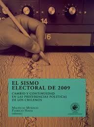 El sismo electoral de 2009: cambio y continuidad en las preferencias políticas de los chilenos