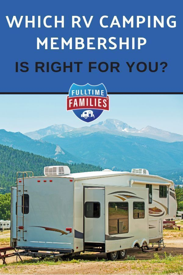Which Rv Membership Is Right For You Rv Camping Camping