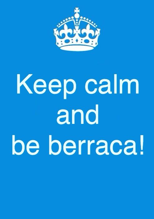 Berraca( or berraco) is a slang term in Colombia used for someone who is strong, refuses to give up, and takes life's obstacles by the horns. #quotes, #e-cards,