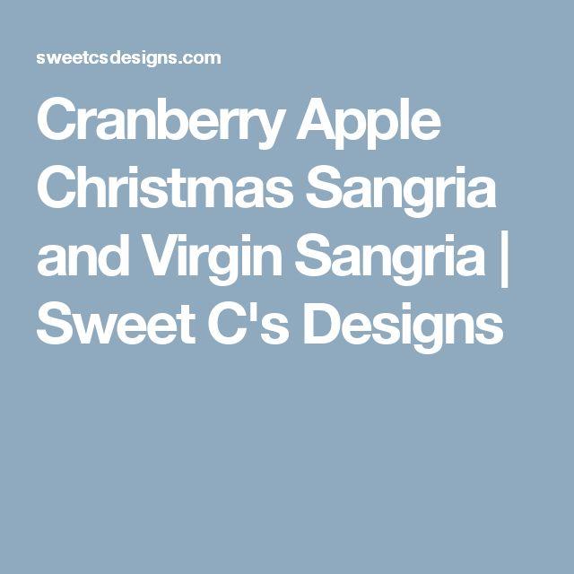 Cranberry Apple Christmas Sangria and Virgin Sangria | Sweet C's Designs