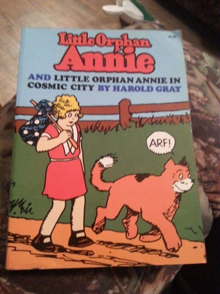 Little orphan annie and little orphan annie in cosmic city byharold gray