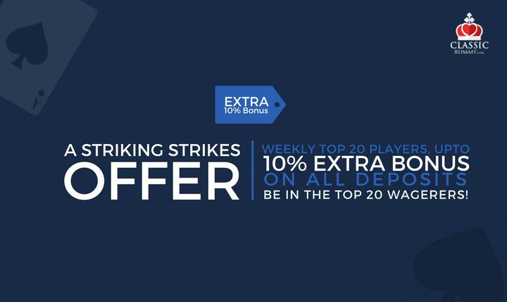 A Striking Strikes Offer, Weekly Top 20 Players Will Get Upto 10% Extra Bonus On All Deposits. Hurry Up Now!  #card #games #online #rummy