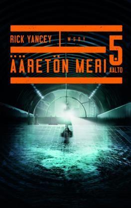 Viides aalto: Ääretön meri - Rick Yancey - #kirja