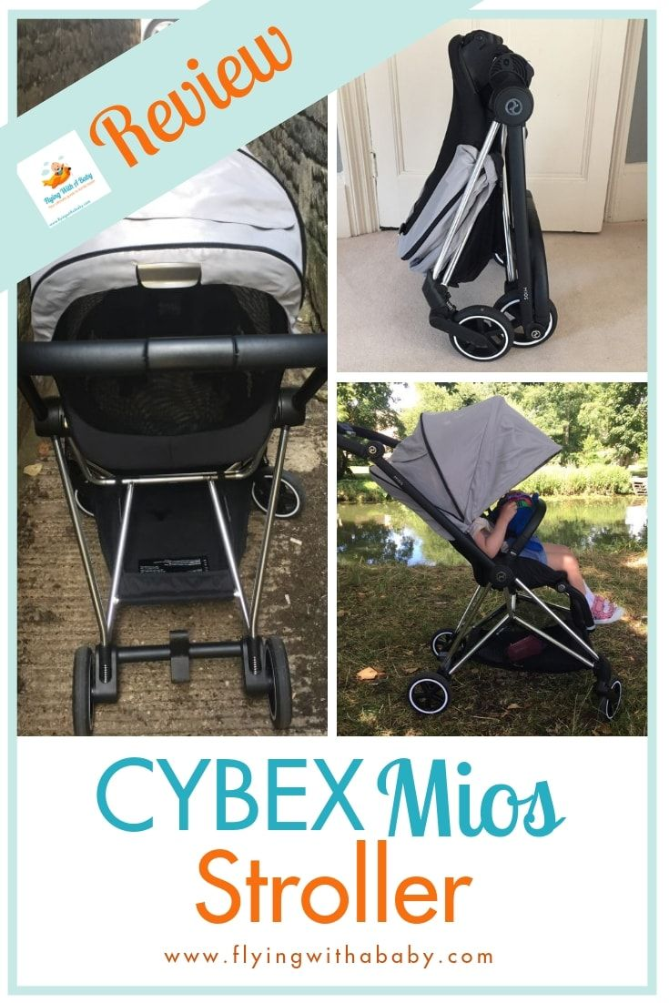 Cybex Mios Review Family Travel Gear For Kids Baby Strollers
