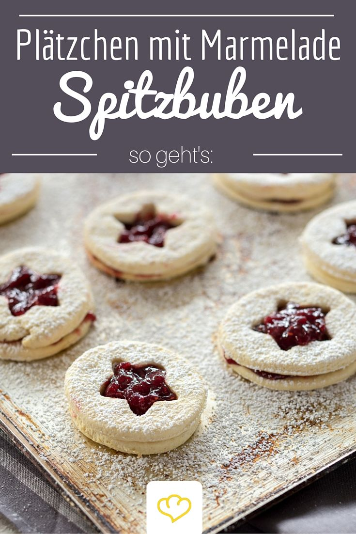 Spitzbuben gehören defnitiv zu unseren Lieblingskeksen! Butterplätzchen mit Marmelade gefüllt - eine unschlagbare Kombination!
