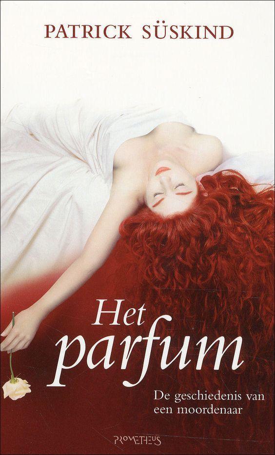 Het Parfum van Patrick Suskind - jaren geleden, dat ik dit boek las, begin jaren 90. Ik vond het een mooi boek!: