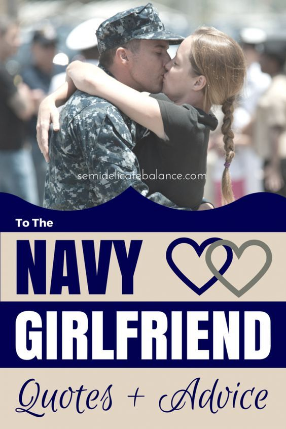 To the Navy Girlfriend, great quotes and advice for all miltos!! Same kind of thing goes for Marines
