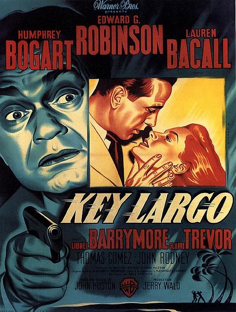 Key Largo, Starring Humphrey Bogart, Lauren Bacall & Edgar G. Robinson