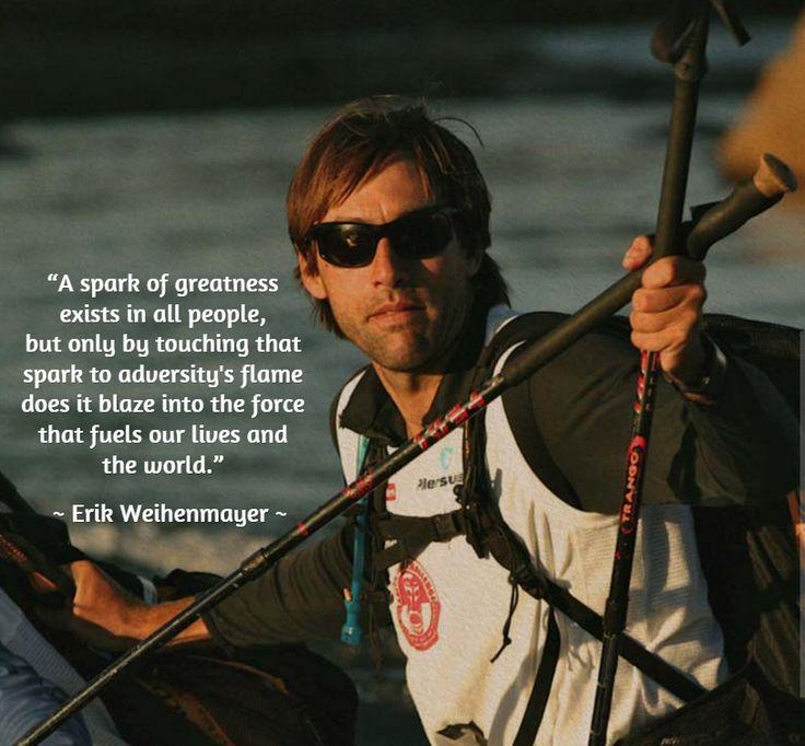 Erik Weihenmayer quote...   Inspiring Quotes   Pinterest ...