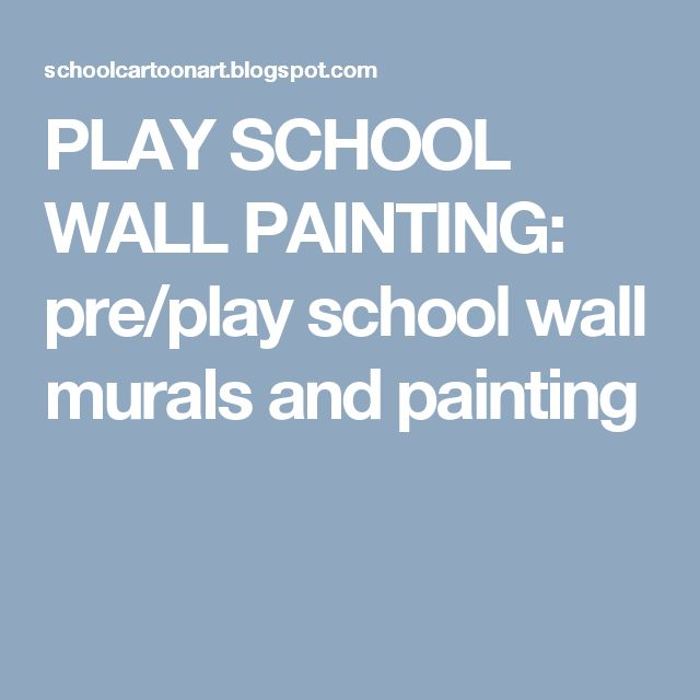 PLAY SCHOOL WALL PAINTING: pre/play school wall murals and painting